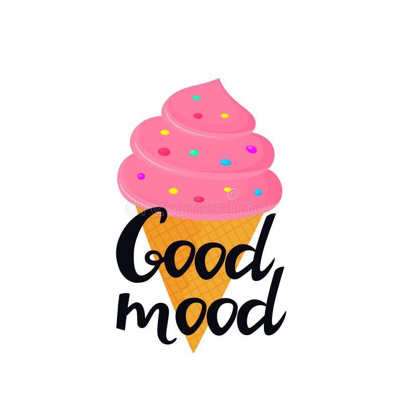 Letras exhaustas de la buena mano del humor con helado en un cono de la galleta Puede ser utilizado como diseño de la camiseta libre illustration