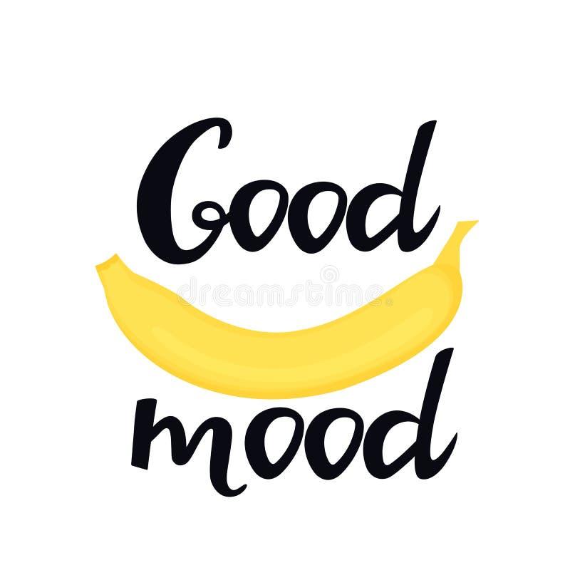 Letras exhaustas de la buena mano del humor con un plátano Puede ser utilizado como diseño de la camiseta ilustración del vector