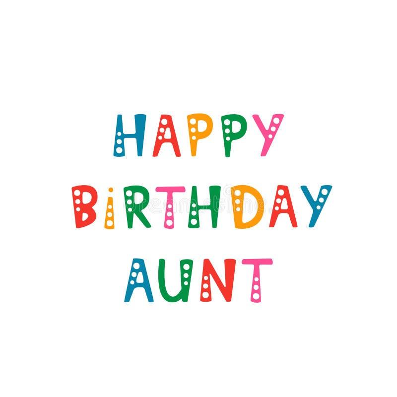 Letras manuscritas de la tía del feliz cumpleaños en el fondo blanco libre illustration