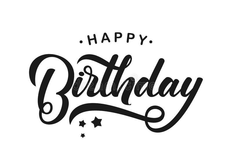 Letras modernas manuscritas del cepillo del feliz cumpleaños en el fondo blanco Diseño de la tipografía Tarjeta de felicitaciones ilustración del vector
