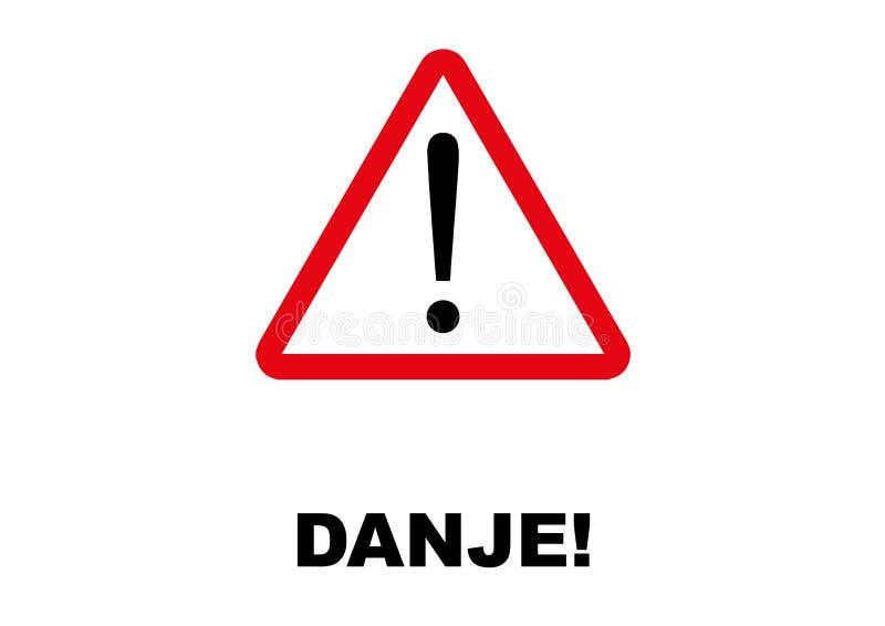 Letreiro do perigo escrito na língua crioula haitiana ilustração stock