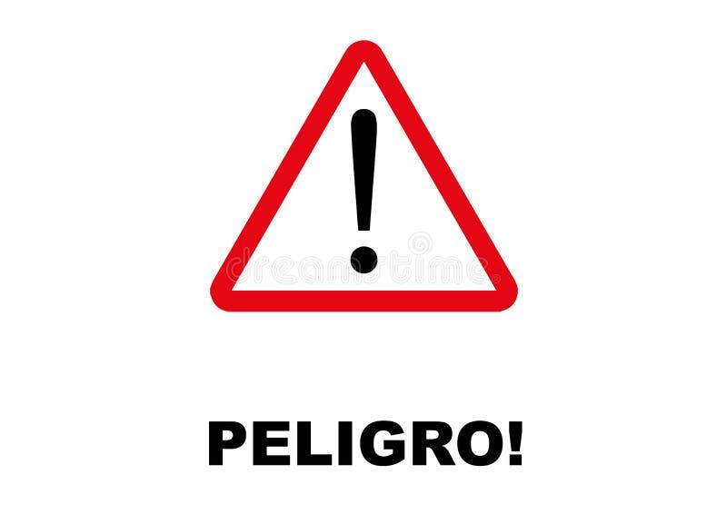 Letreiro do perigo escrito na língua espanhola ilustração stock