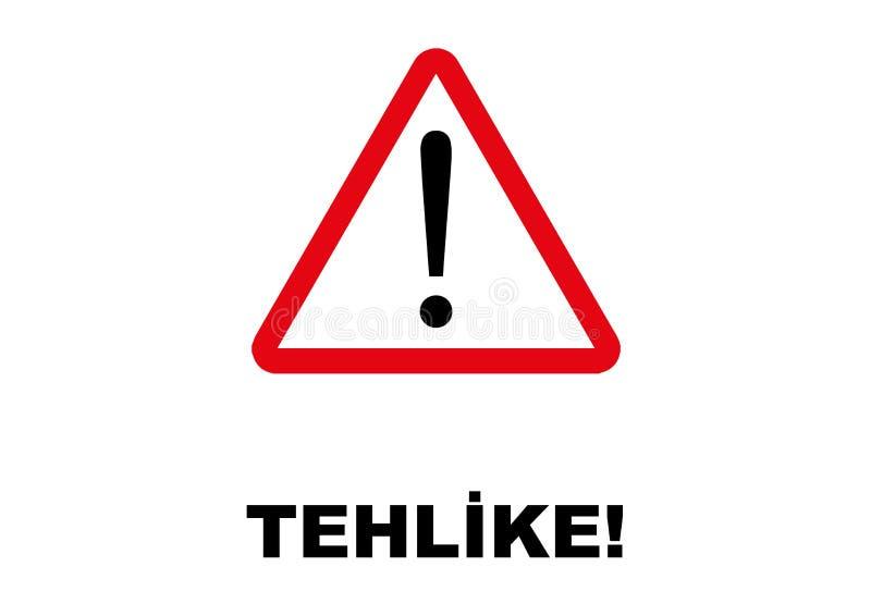 Letreiro do perigo escrito na língua turca ilustração do vetor