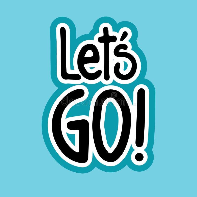 Lets Go Sticker Social Media Network Message Badges Design. Vector Illustration royalty free illustration