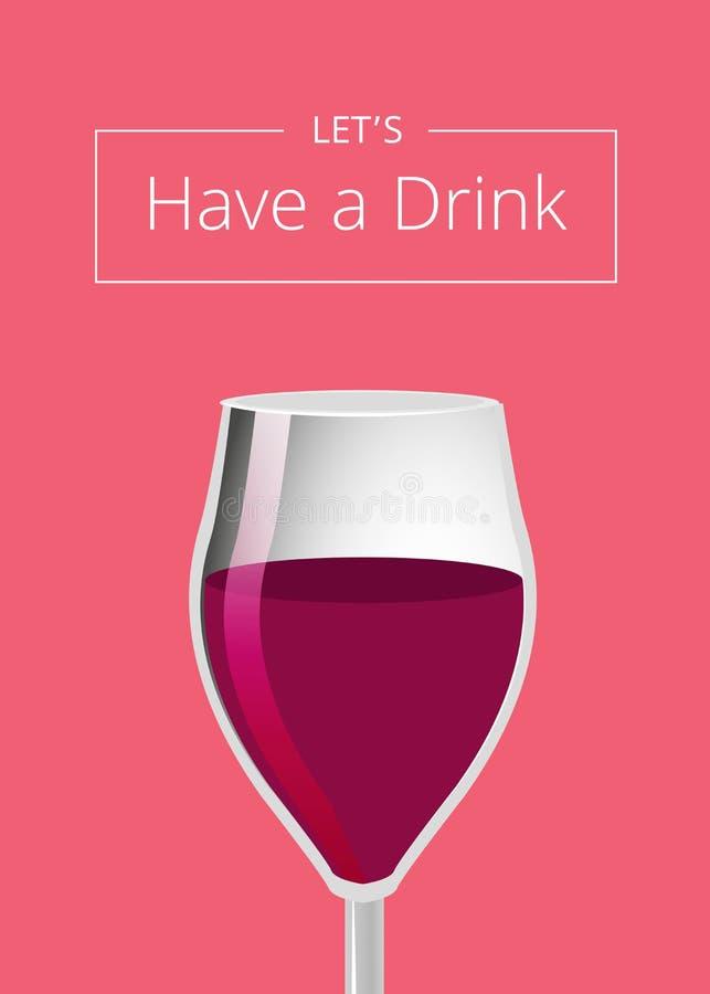 Lets haben ein Getränk-Anzeigen-Plakat mit Glas Wein stock abbildung