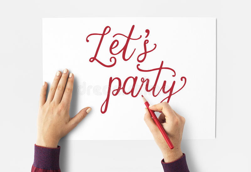 Premise Indicator Words: Lets Party Celebration Occasion Word Stock Image