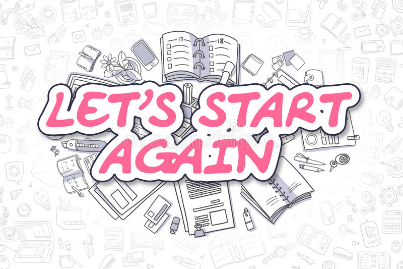 Lets Start Again - Doodle Magenta Word. Business Concept. royalty free illustration