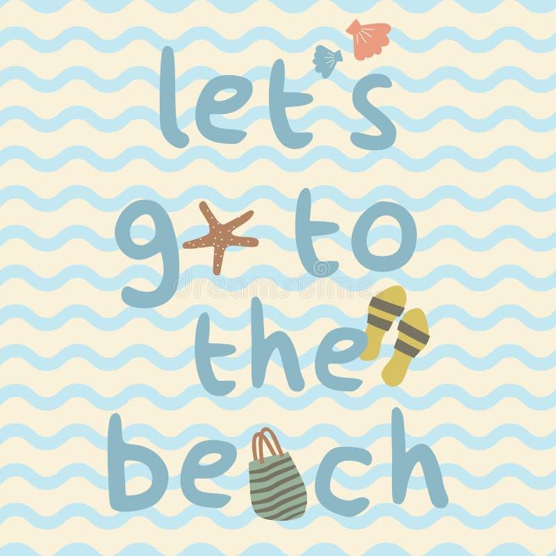 Lets vai à praia com saco, deslizadores, shell, cartaz da cópia da estrela do mar ilustração royalty free