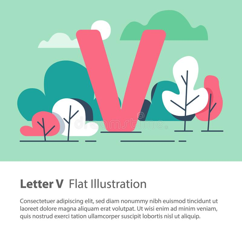 Decorative alphabet, letter V in floral background, park trees, simple font, education concept. Letter V in floral background, park trees, decorative alphabet stock illustration