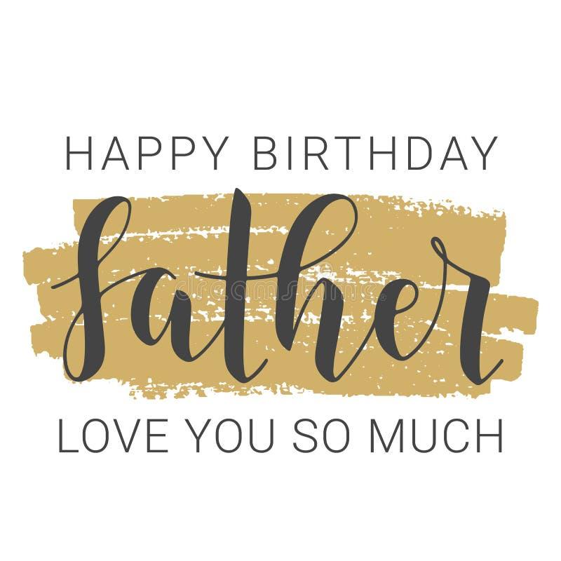 Letteratura scritta a mano di Happy Birthday Dad Illustrazione vettoriale illustrazione di stock