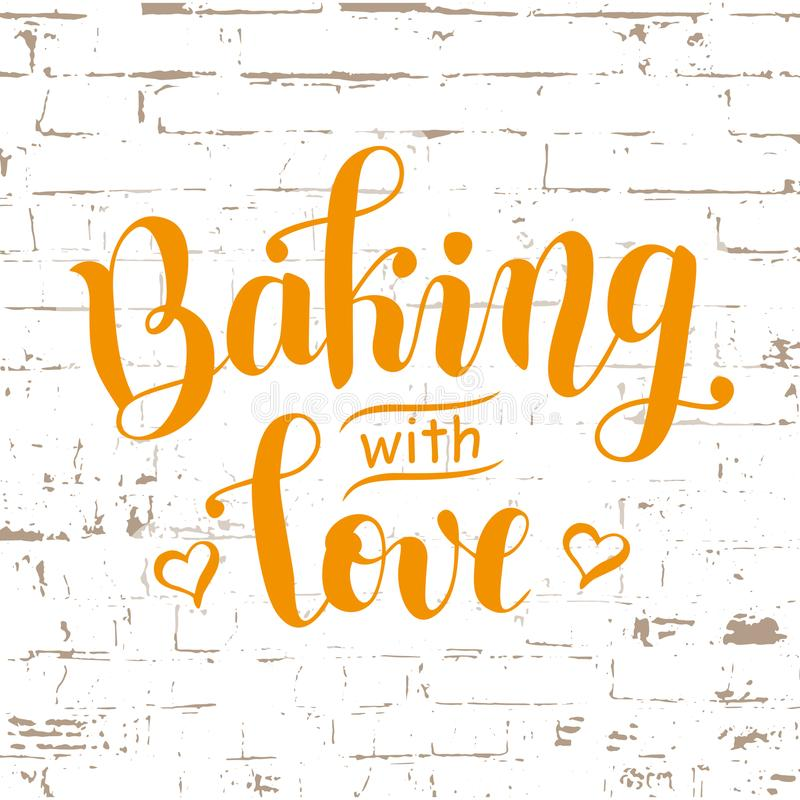 Lettering of Baking with love decorated with hearts in orange on textured background stylized as brick wall. Handwritten calligraphy lettering of Baking with vector illustration