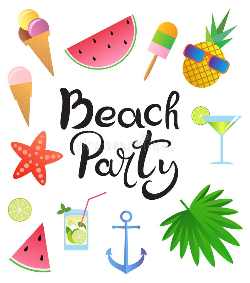 Lettering. Beach party. Hand drawn inscription, watermelon, cocktails, pineapple, starfish, glasses, ice cream, palm leaves, ancho. Lettering. Beach party stock illustration