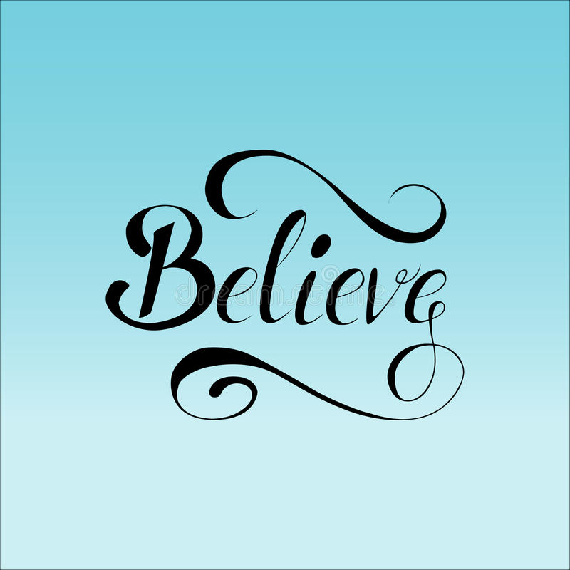Lettering believe on mesh background. stock image