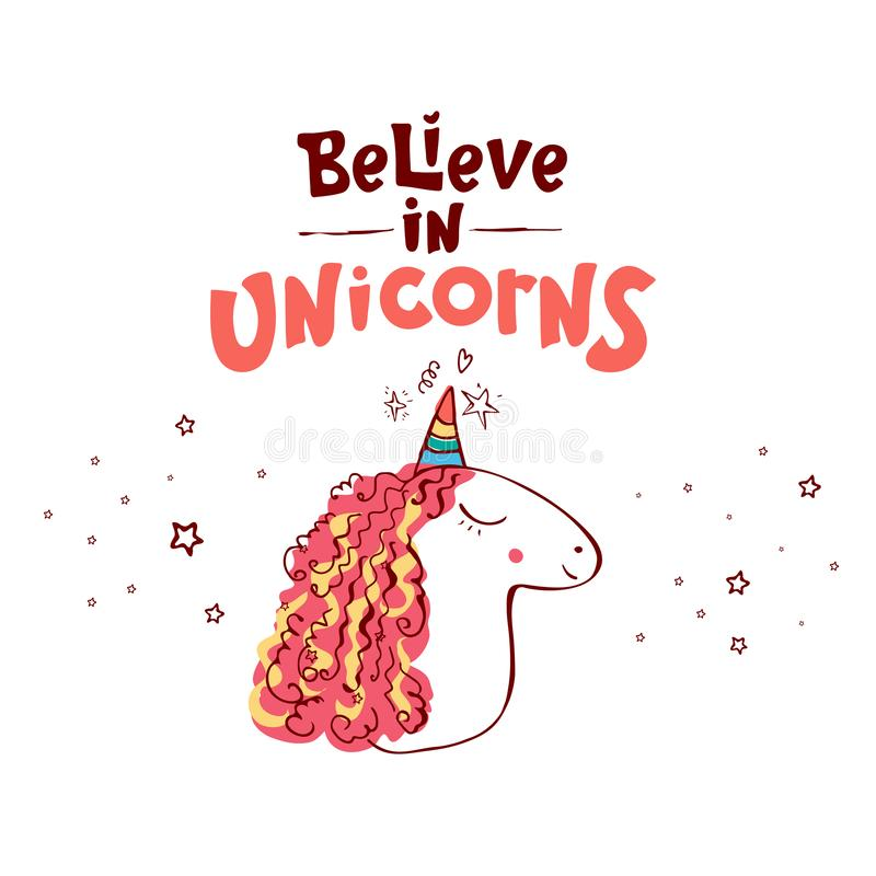 Lettering believe in unicorns text and unicorn. Vector illustration design. Cute poster, greeting card or apparel print vector illustration