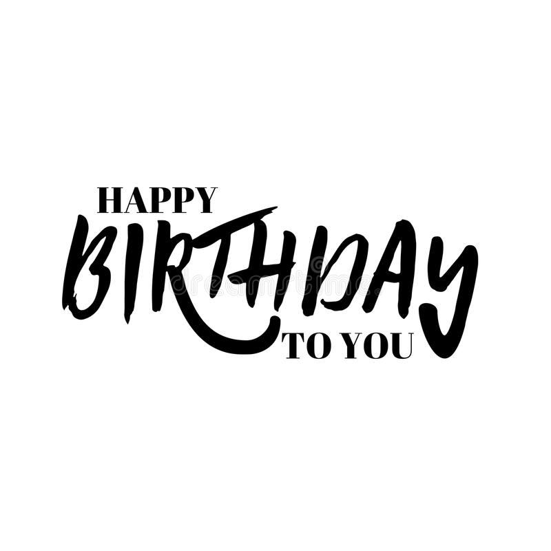 Lettering and calligraphy modern happy birthday to you