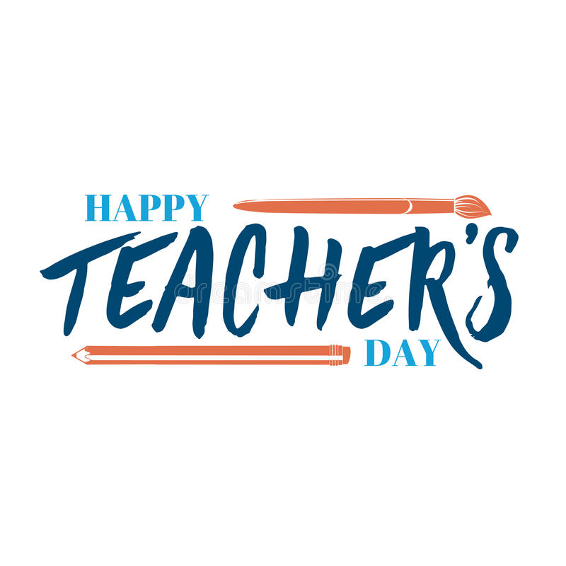 Lettering and calligraphy modern - Happy Teachers day to you. Sticker, stamp, logo - hand made vector illustration