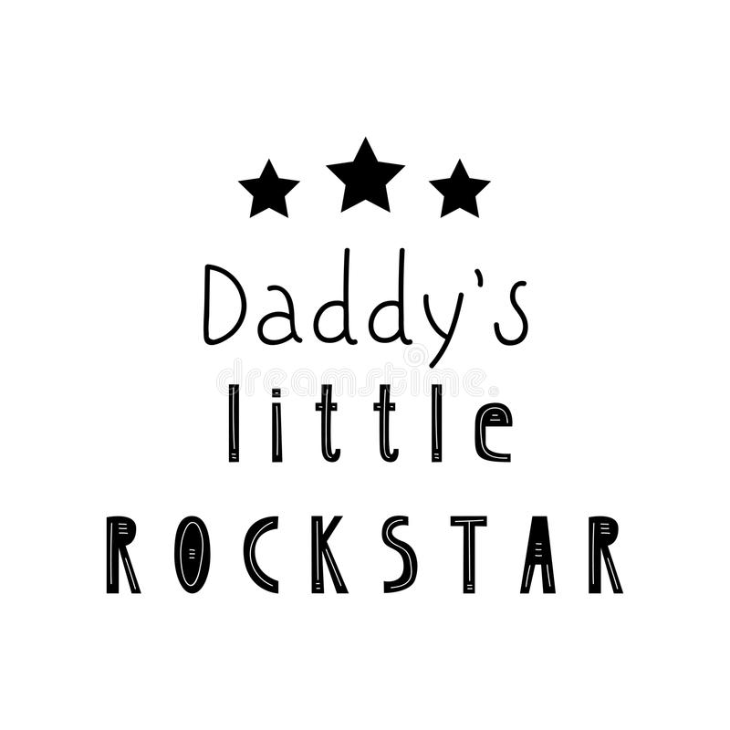 Lettering child poster my daddy little pockstar vector illustration
