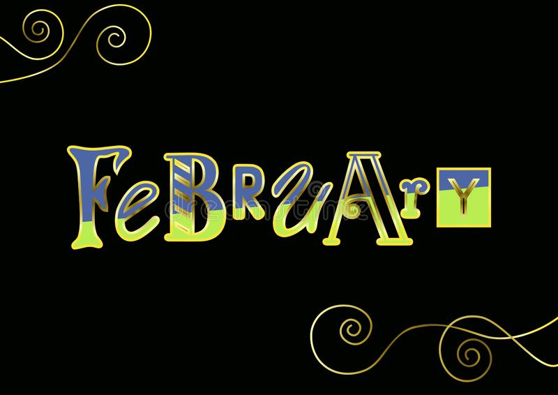 Lettering of February with different letters in blue and green with golden outlines and decorative elements on black stock illustration