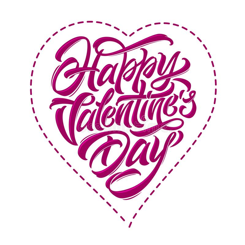 Lettering Happy Valentine`s Day in the form of heart. Vector illustration on white isolated background. Template for royalty free illustration