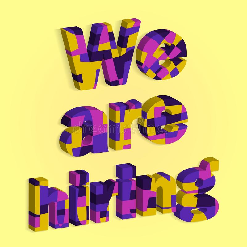 Lettering we are hiring in trendy style. Alphabet font. Employment hiring job recruitment concept banner. Isolated vector sign. Symbol. Job search, recruiting royalty free illustration