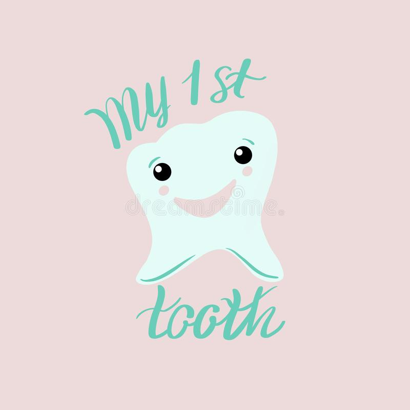 Lettering illustration of `My first tooth`. Hand drawn poster with mint tooth icon on pink background. royalty free illustration