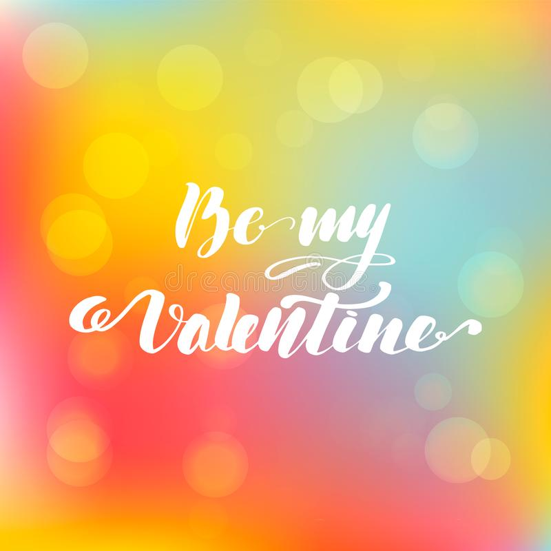 Lettering inscription be my Valentine. vector illustration