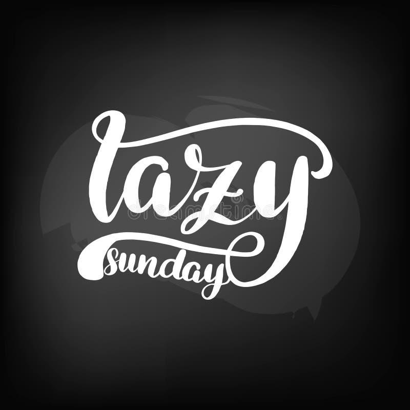 Lettering lazy sunday. Chalkboard blackboard lettering lazy sunday. Handwritten text, chalk on a blackboard, vector illustration royalty free illustration