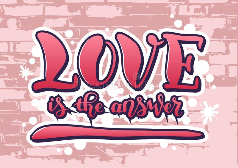 Lettering of Love is the answer in pink stylized as graffiti vector illustration
