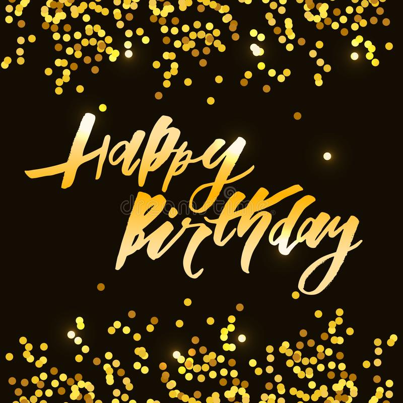 Lettering with phrase Happy Birthday. Vector illustration. Gold royalty free illustration