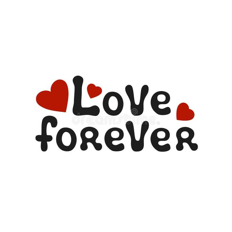 Lettering romantic phrase Love Forever. Handdrawn decorative element. Love wish. Vector handwritten calligraphy. Lettering romantic phrase Love Forever stock illustration