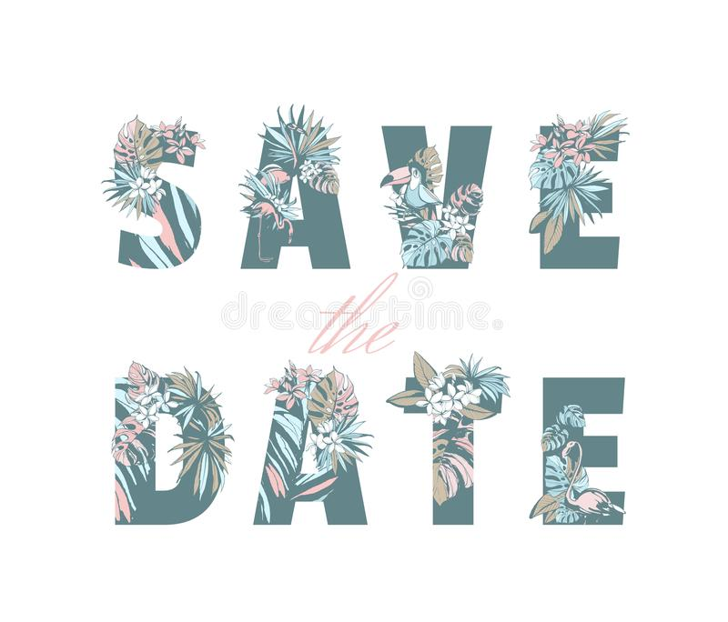 Lettering Save Date wedding invitation card hand drawn tropical pattern stock illustration