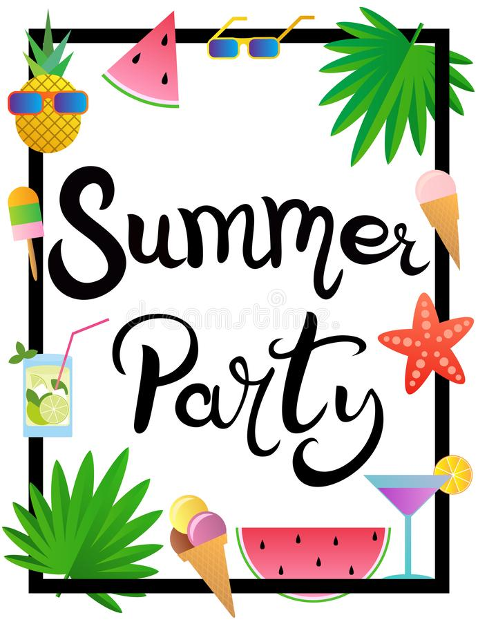 Lettering. Summer party. Frame decorated with watermelon, pineapple, ice cream, glasses, cocktail, starfish and palm leaves. vector illustration