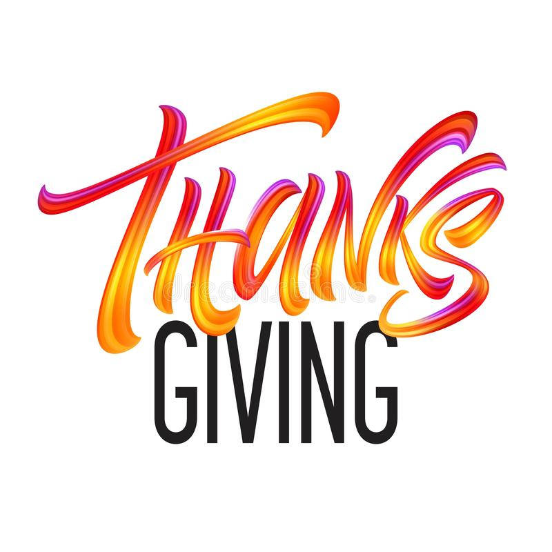 Lettering Thanksgiving Paint Texture Hand Drawn Illustration Isolated on White Background. Vector illustration stock illustration