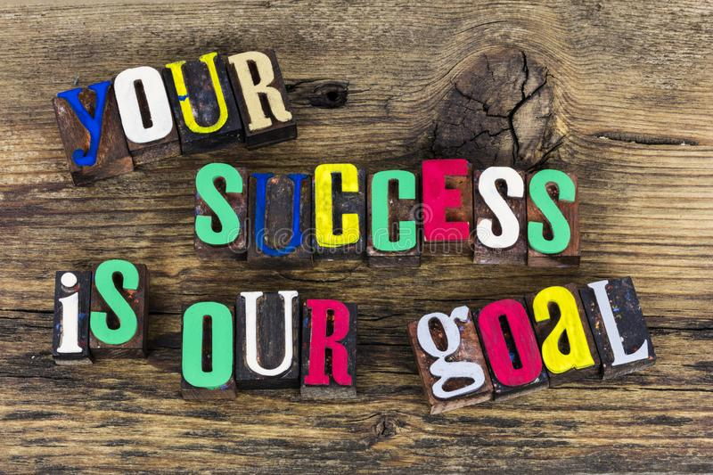 Your success is our goal quote stock images