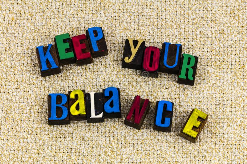 Keep your balance perspective lettterpress royalty free stock image