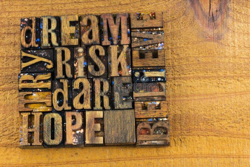 Dream risk dare hope believe try stock image