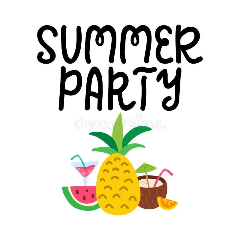Lettrage écrit par main de partie d'été Expression tirée par la main avec les fruits tropicaux, cocktails Décorations de vacances illustration libre de droits