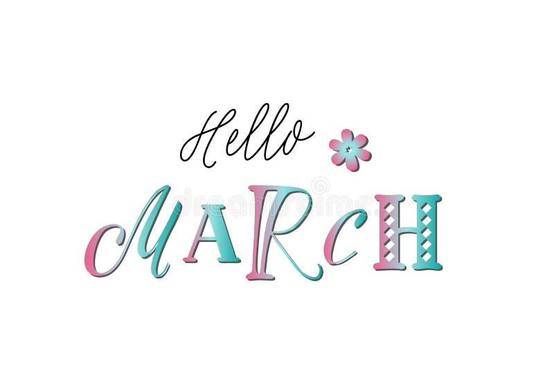 Lettrage bonjour de mars avec différentes lettres dans le gradient coloré décorées d'une fleur sur le fond blanc illustration de vecteur