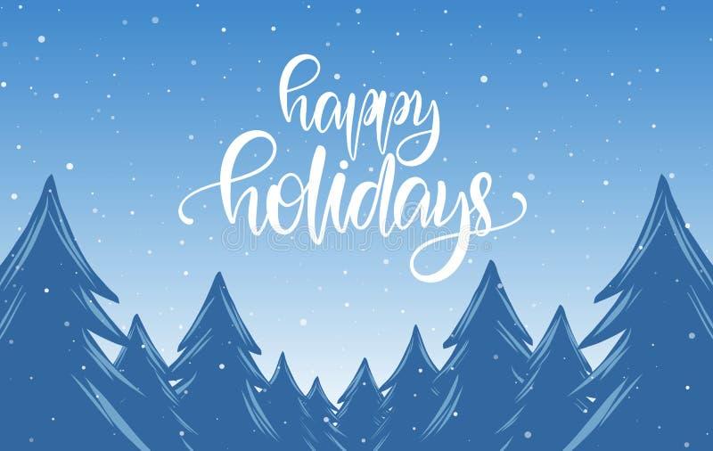 Lettrage calligraphique manuscrit bonnes fêtes dessus de fond bleu de Noël d'hiver avec la forêt neigeuse de pin illustration stock