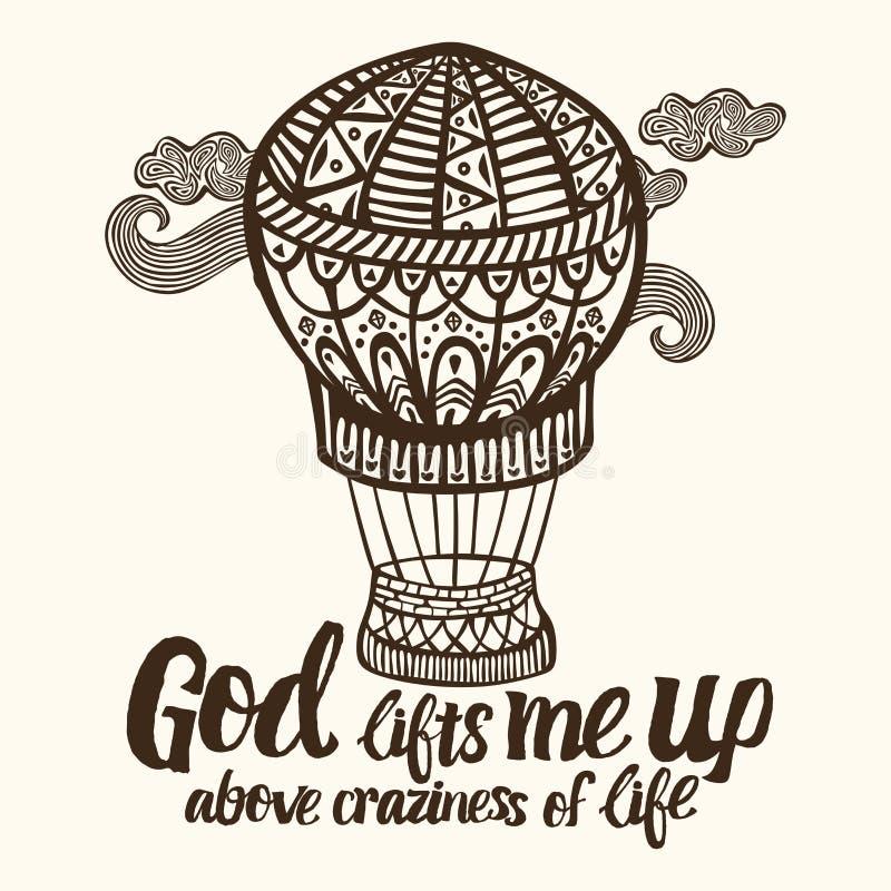 Lettrage chrétien, art de griffonnage, typographie Dieu me soulève au-dessus de la folie de la vie illustration de vecteur