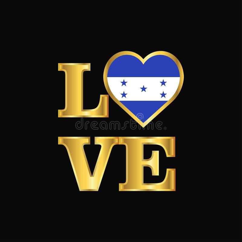 Lettrage d'or de vecteur de conception de drapeau du Honduras de typographie d'amour illustration libre de droits