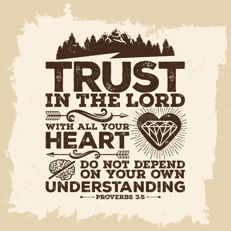 Lettrage de bible Christian Art Faites confiance dans le SEIGNEUR avec tout votre coeur, et ne vous penchez pas sur votre propre  illustration stock