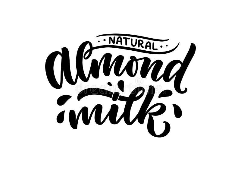 Lettrage de lait d'amande pour la conception de banni?re, de logo et d'emballage Nourriture saine de nutrition organique Expressi illustration libre de droits