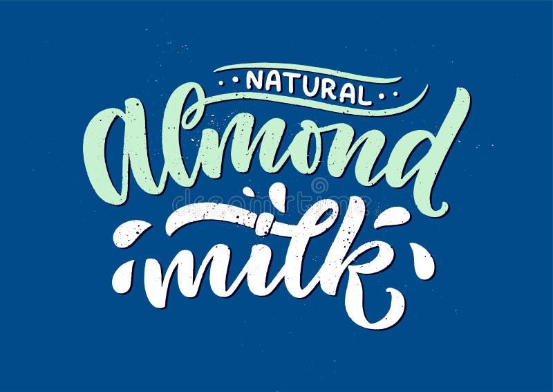 Lettrage de lait d'amande pour la conception de banni?re, de logo et d'emballage Nourriture saine de nutrition organique Expressi illustration de vecteur