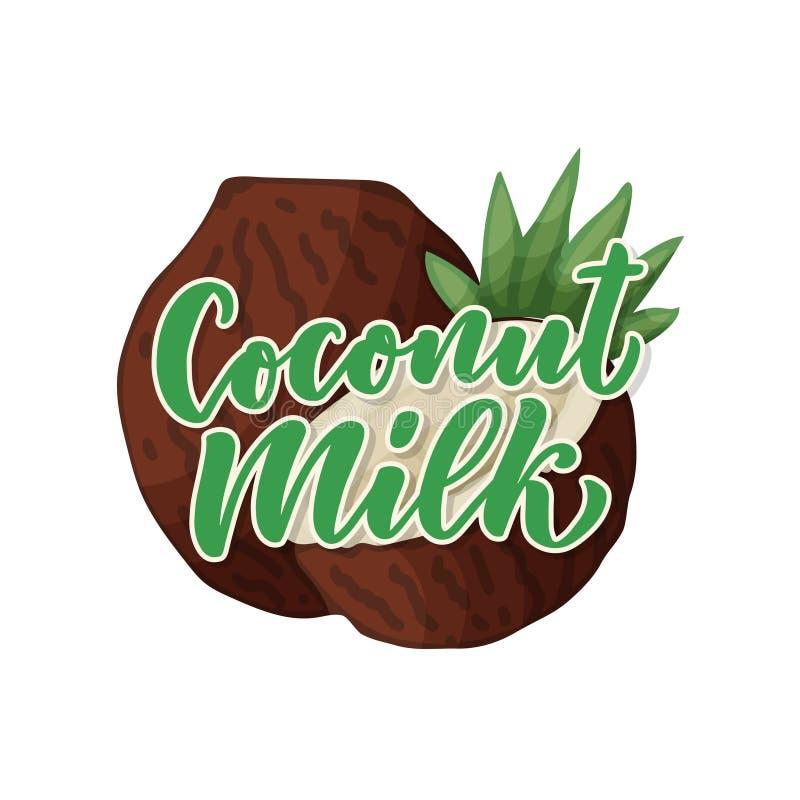 Lettrage de lait de noix de coco pour la conception de banni?re, de logo et d'emballage Nourriture saine de nutrition organique E illustration libre de droits