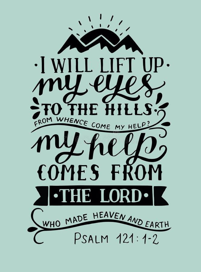 Lettrage de main avec le vers de bible je soulèverai et mes yeux aux collines d'où venu mon psaume d'aide illustration libre de droits