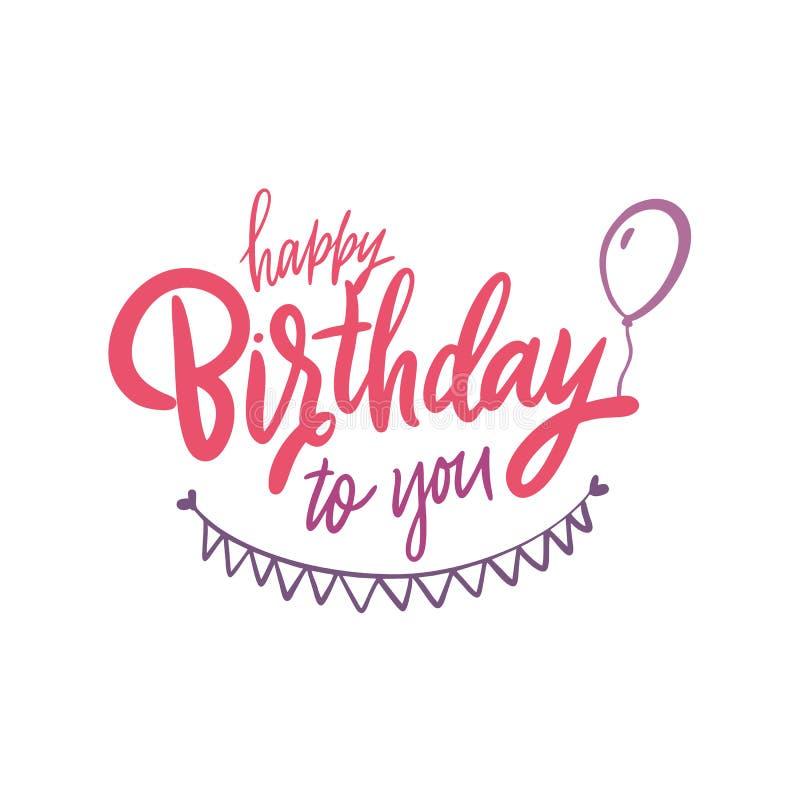 Lettrage de vecteur de joyeux anniversaire Calligraphie moderne de brosse d'isolement sur le fond blanc illustration libre de droits