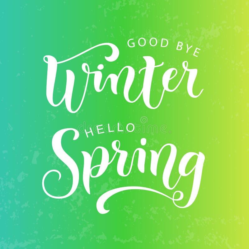 Lettrage moderne de calligraphie au revoir de ressort d'hiver bonjour dans le blanc sur le fond texturisé jaune vert illustration libre de droits