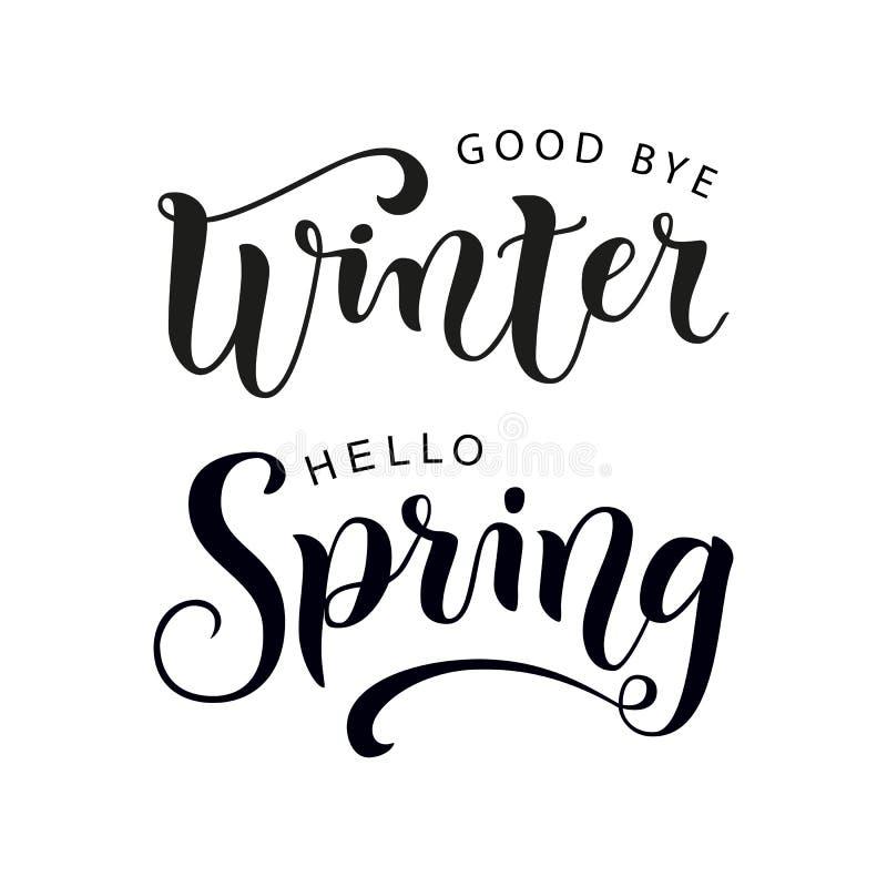 Lettrage moderne de calligraphie au revoir de ressort d'hiver bonjour dans le noir sur le fond blanc illustration de vecteur