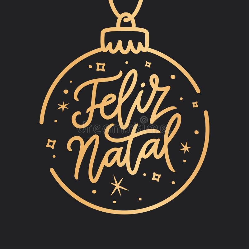 Lettrage portugais de Joyeux Noël de Feliz Natal Illustration de vecteur illustration de vecteur